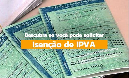 Isenção de IPVA: confira aqui quem tem direito ainda em 2020